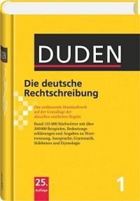 Duden 1 - Die deutsche Rechtschreibung