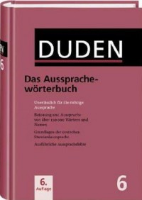Duden 6 - Aussprachewörterbuch
