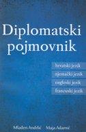 Diplomatski pojmovnik - hrvatski, engleski, francuski, njemački