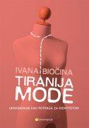 Tiranija mode - ukrašavanje kao potraga za identitetom