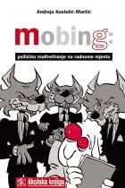 Mobing - psihičko maltretiranje na radnome mjestu