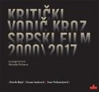 Kritički vodič kroz srpski film 2000-2017.