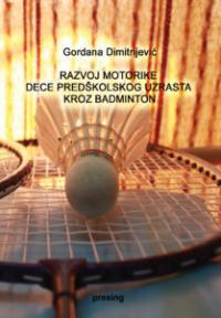 Razvoj motorike dece predškolskog uzrasta kroz badminton