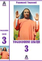Yoganandine lekcije - 3