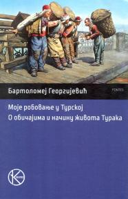Moje robovanje u Turskoj - O običajima i načinu života Turaka