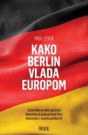 Kako Berlin vlada Europom