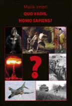 Quo vadis, homo sapiens?