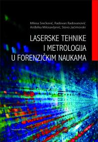 Laserske tehnike i metrologija u forenzičkim naukama