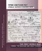 Prvi svetski rat - Srbija, Balkan i velike sile