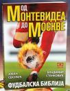 Od Montevidea do Moskve - fudbalska biblija