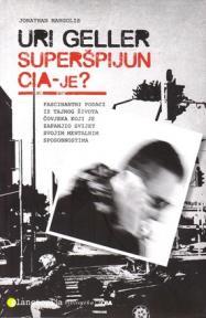 Uri Geller superšpijun CIA-je?