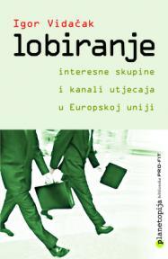 Lobiranje - interesne skupine i kanali utjecaja u Evropskoj uniji
