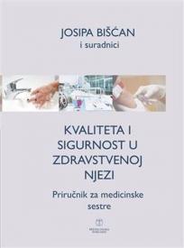 Kvaliteta i sigurnost u zdravstvenoj njezi