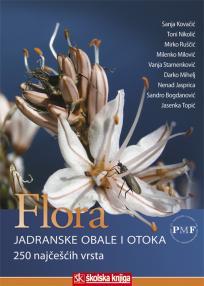 Flora jadranske obale i otoka - 250 najčešćih vrsta