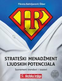 Strateški menadžment ljudskih potencijala - suvremeni trendovi i izazovi