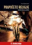 Prapočetci religije - Simbolika i duhovnost u paleolitiku