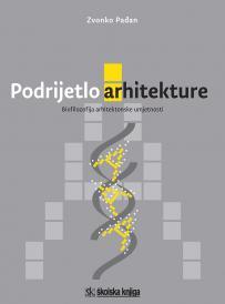 Podrijetlo arhitekture - Biofilozofija arhitektonske umjetnosti