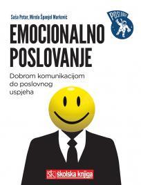 Emocionalno poslovanje - Dobrom komunikacijom do poslovnog uspjeha