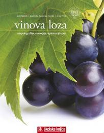 Vinova loza - Ampelografija, ekologija, oplemenjivanje