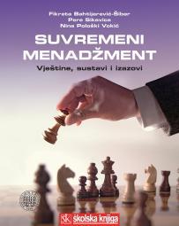 Suvremeni menadžment - Vještine, sustavi i izazovi