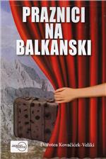 Praznici na balkanski