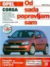 Od sada popravljam sam - Opel Corsa C: priručnik za tehniku, održavanje i popravak