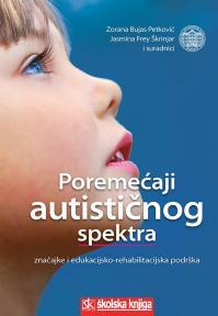 Poremećaji autističnog spektra - Značajke i edukacijsko-rehabilitacijska podrška