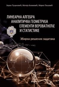 Linearna algebra, analitička geometrija, elementi verovatnoće i statistike