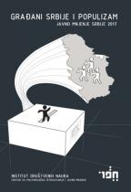 Građani Srbije i populizam - javno mnjenje Srbije 2017