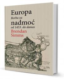 Europa: Borba za nadmoć od 1453. do danas