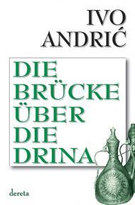 Die Brucke Uber Die Drina