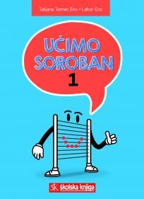 Učimo soroban 1, radni udžbenik za početno učenje računanja na abacusu sorobanu