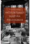 Intelektualci, kultura, hegemonija