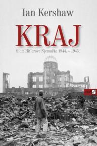 KRAJ - Slom Hitlerove Njemačke 1944. - 1945.