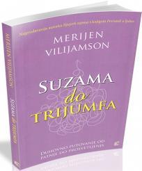 Suzama do trijumfa - Duhovno putovanje od patnje do prosvetljenja