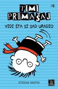 Timi Promašaj - Vidi šta si uradio