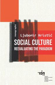 Social Culture : Reevaluating the Paradigm