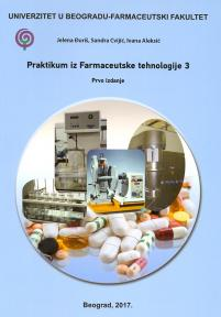 Praktikum iz Farmaceutske tehnologije 3