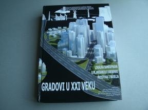 Gradovi u XXI veku - Lokalna samouprava u planiranju i uređenju prostora i naselja
