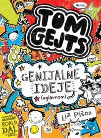 Genijalne ideje (uglavnom) - Tom Gejts