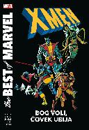 X-Men : Bog voli, čovek ubija