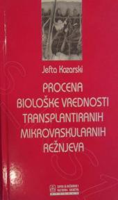 Procena biološke vrednosti transplantiranih mikrovaskularnih režnjeva