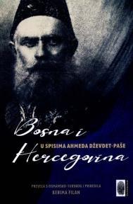 Bosna i Hercegovina u spisima Ahmeda Dževdet-paše