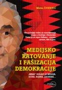Medijsko ratovanje i fašizacija demokracije