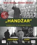 ''Handžar'' - borbeni put 13. SS Gorske divizije