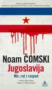 Jugoslavija - mir, rat i raspad