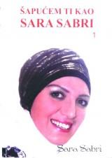 Šapućem ti kao Sara Sabri 1
