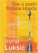 Sve o sestri Robina Hooda