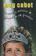 Princezini dnevnici VI - Princeza na poduci