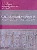 Consentium deorum dearumque - Kolegijat bogova iz Arheološkog muzeja u Splitu